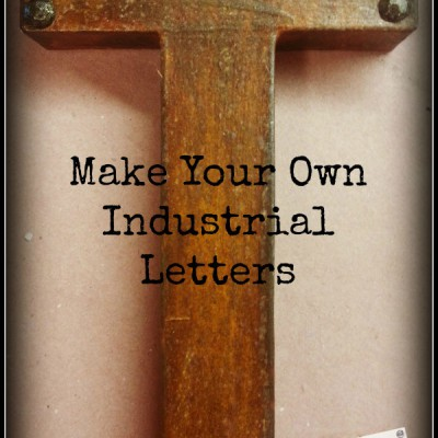 How to Make Industrial Letters at a Fraction of the Cost