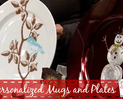 DIY Gift Idea- Personalized Mugs and Plates