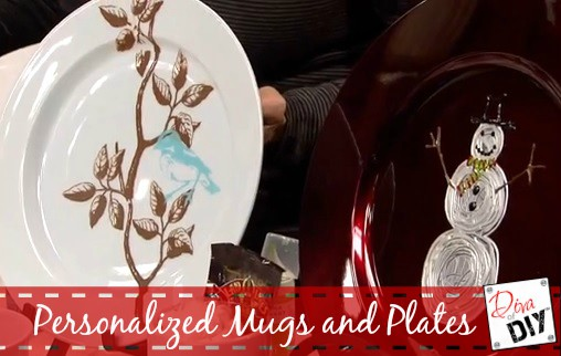 Personalized Mugs and Plates-DIY Gifts