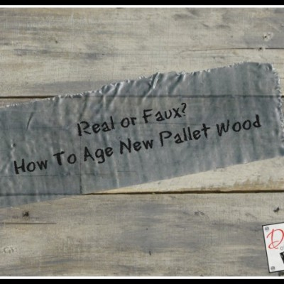 Real or Faux? How To Age New Pallet Wood