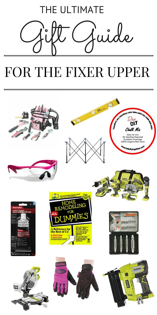 Do you know someone who always seems to be remodeling?  We have compiled the perfect gift guide for fixer uppers to satisfy everyone on your list! DIY Gifts!