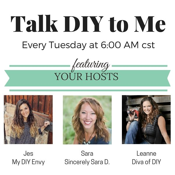 Welcome to the first Talk DIY to Me link party! Come join us every Tuesday, starting at 6am for some amazing DIY projects from the best DIY bloggers!