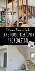 Lake House Fixer Upper Update! Let's talk about the redesign of the appeal when you walk in the door. Come see what's been going on in our Lake House Series.