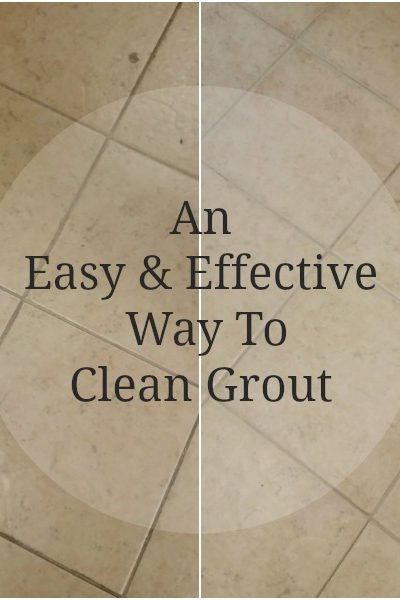 An Easy And Effective Way To Clean Grout
