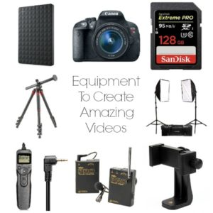 Must-Have Equipment To Create Amazing Videos