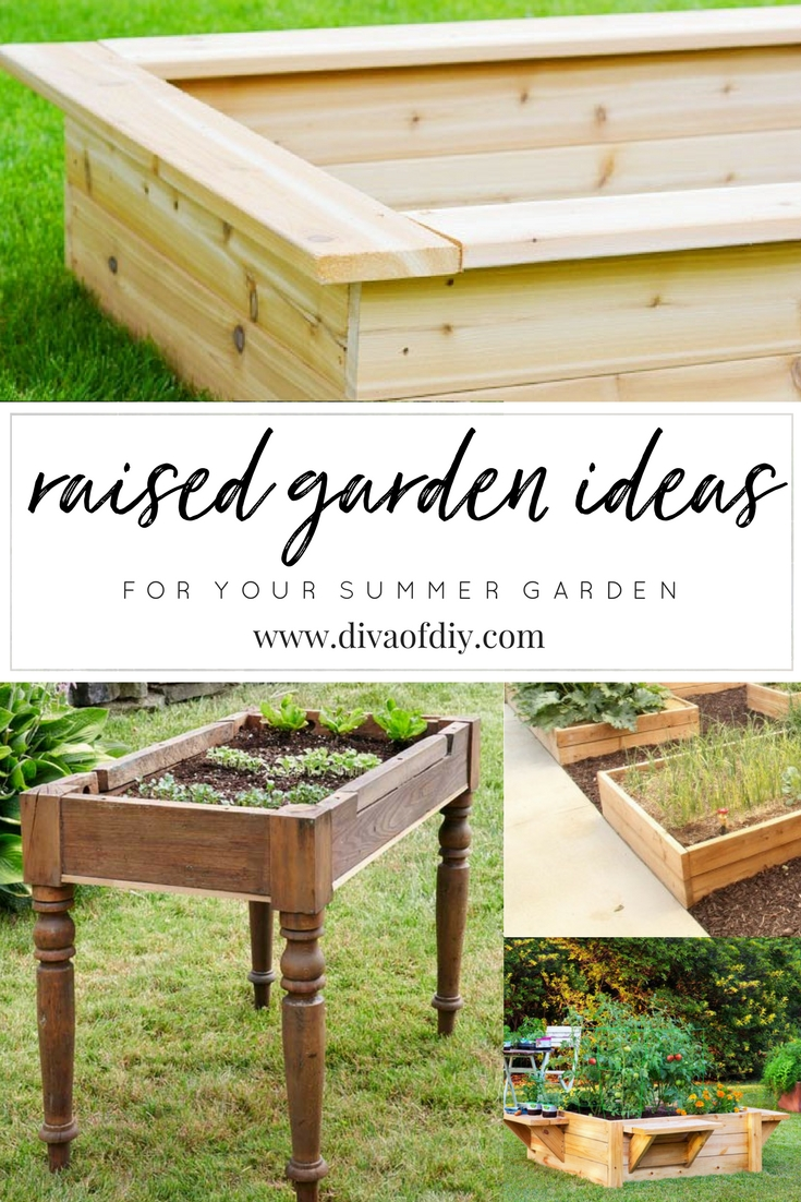 Summer Garden Ideas Part - 42: Today I Am Sharing A Variety Of DIY Raised Garden Ideas To Help You Jump  Start Your Summer Crop.