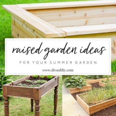 DIY Raised Garden Ideas for Your Summer Garden