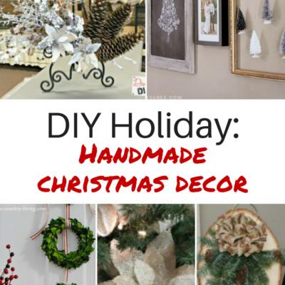 Handmade Holiday: DIY Christmas Decor