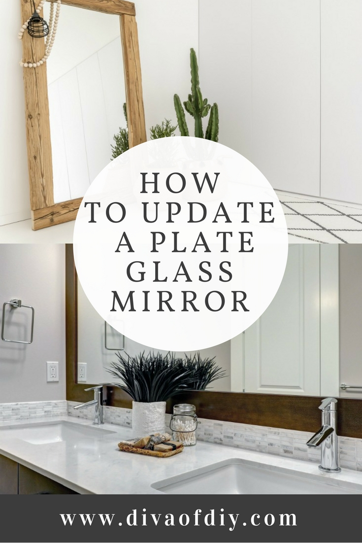 how to update a plate glass mirror with a frame