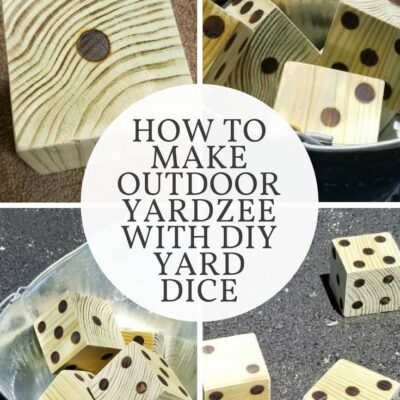 How to Make Outdoor Yardzee with DIY Yard Dice