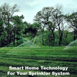 smart home technology for sprinkler system