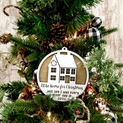 Home For Christmas 2020 Ornament